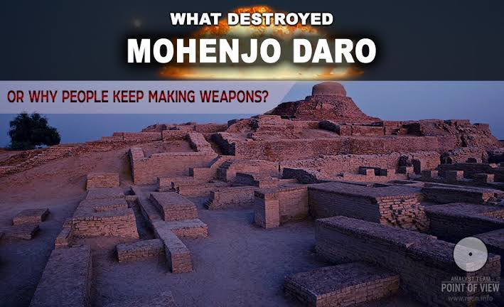 Did Nuclear War Destroyed Ancient City Of Mohenjodaro 4000 Year Ago?